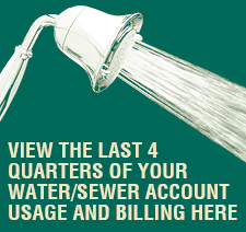 View the Last 4 Quarters of Your Water - Sewer Account Usage and Billing Here